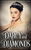 Darcy and Diamonds: A Pride and Prejudice Variation