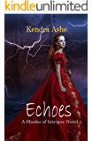 Echoes: A Time Travel Gothic Romance Mystery (Shades of Intrigue Book 1)