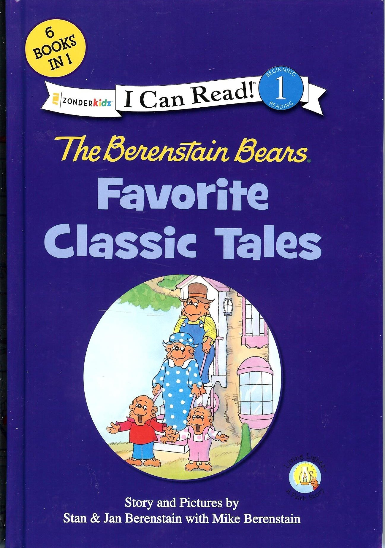 Read Online The Berenstain Bears Favorite Classic Tales - I Can Read - 6 Books in 1 - ZonderKidz pdf epub