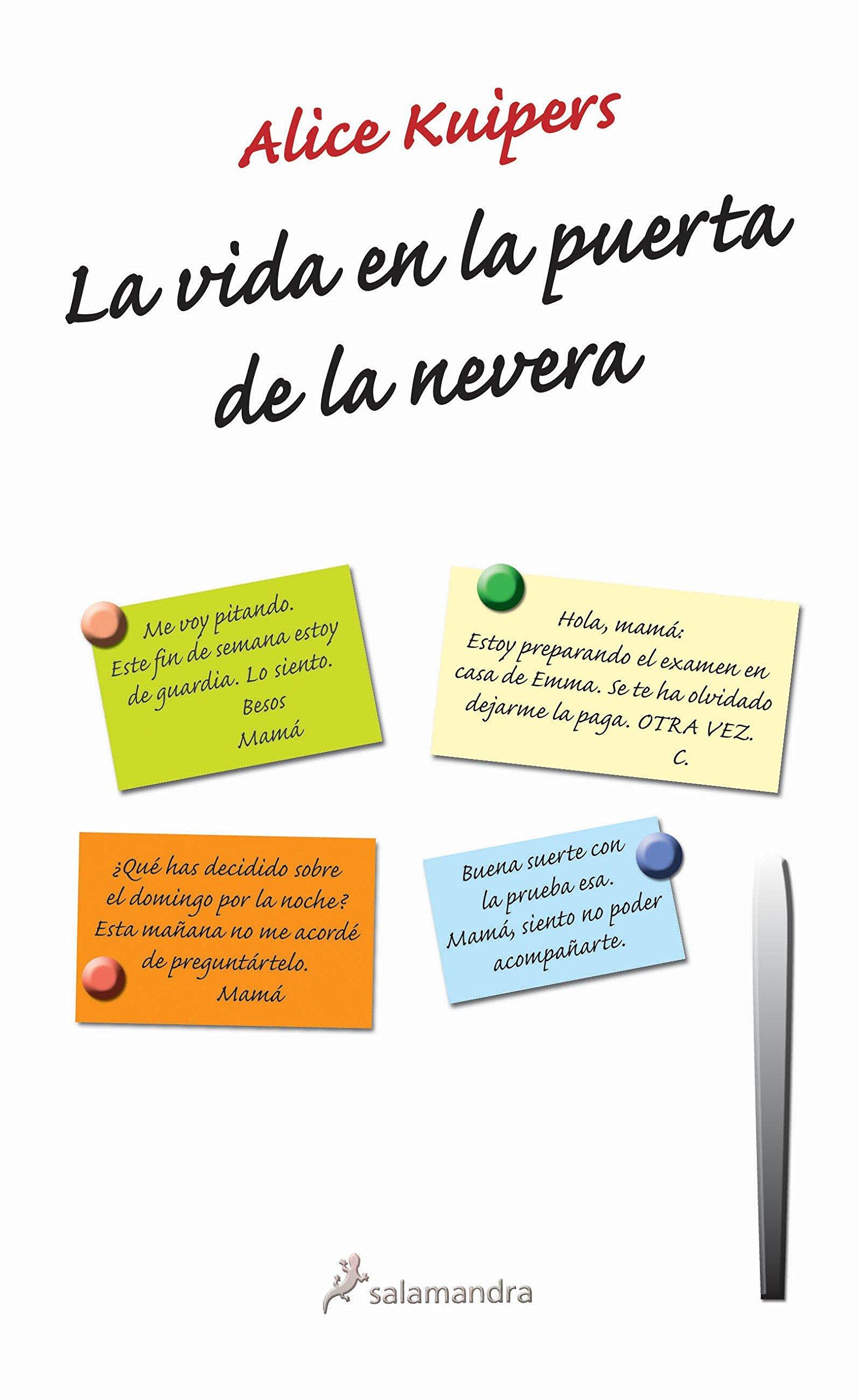 La vida en la puerta de la nevera (Novela): Amazon.es: Kuipers ...