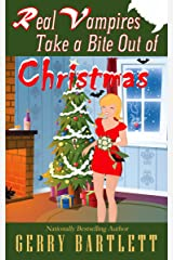 Real Vampires Take a Bite out of Christmas Kindle Edition
