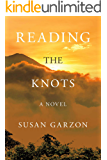 Reading the Knots: A Novel