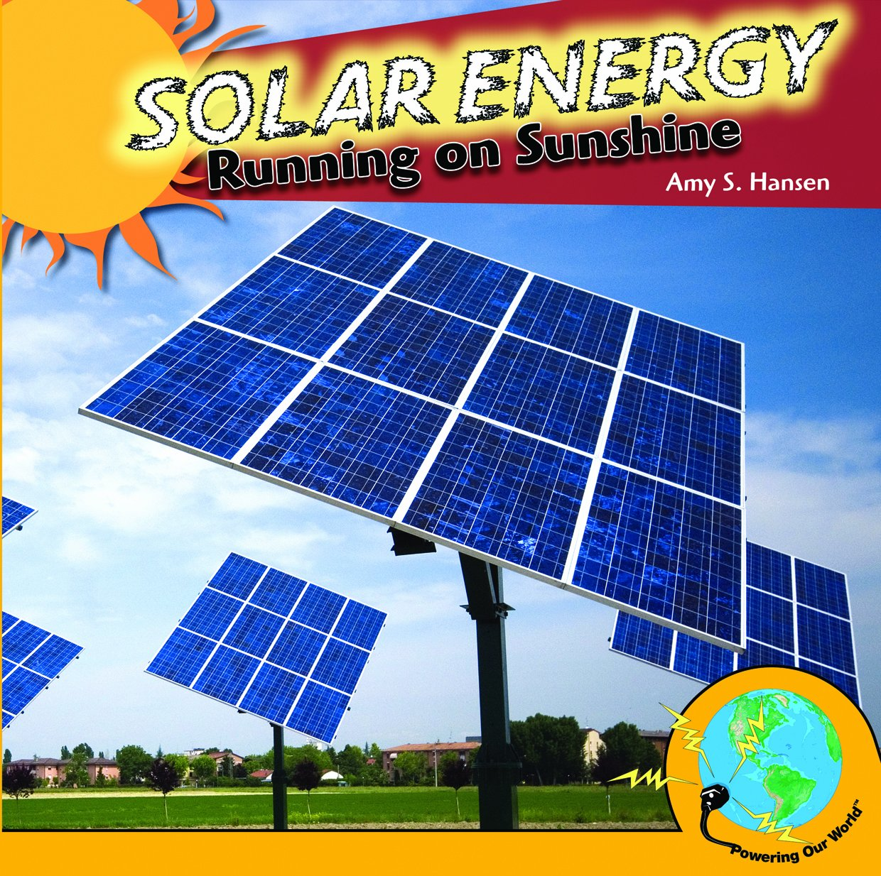 Solar Energy: Running on Sunshine (Powering Our World) pdf