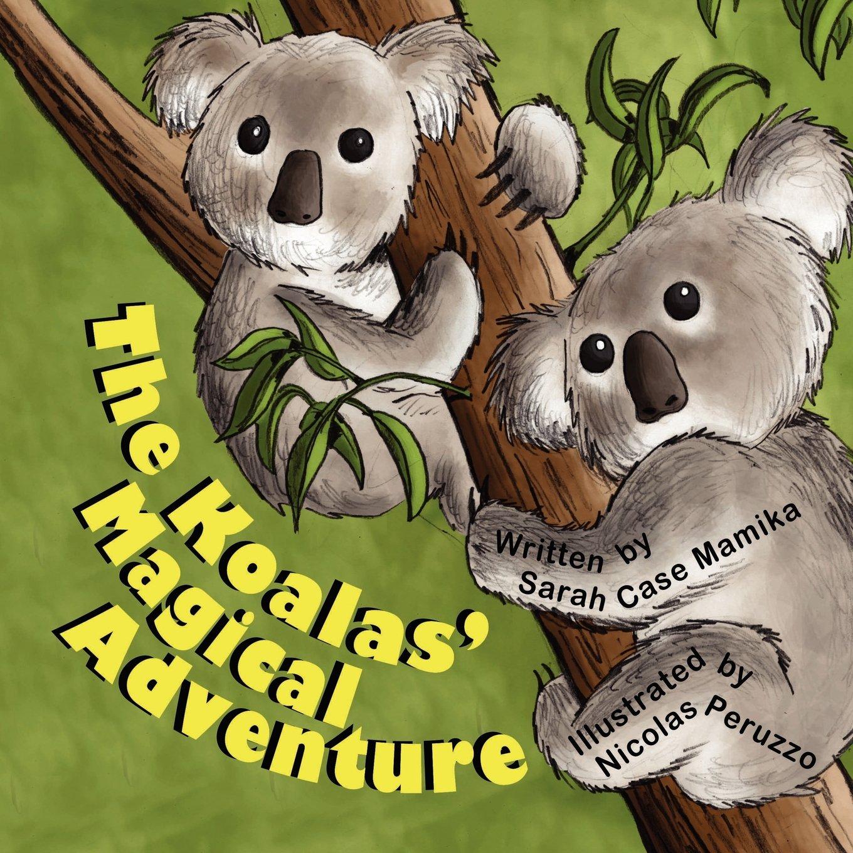 Read Online The Koalas' Magical Adventure pdf epub