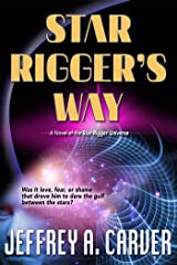 Star Rigger's Way (Star Rigger Universe) Kindle Edition