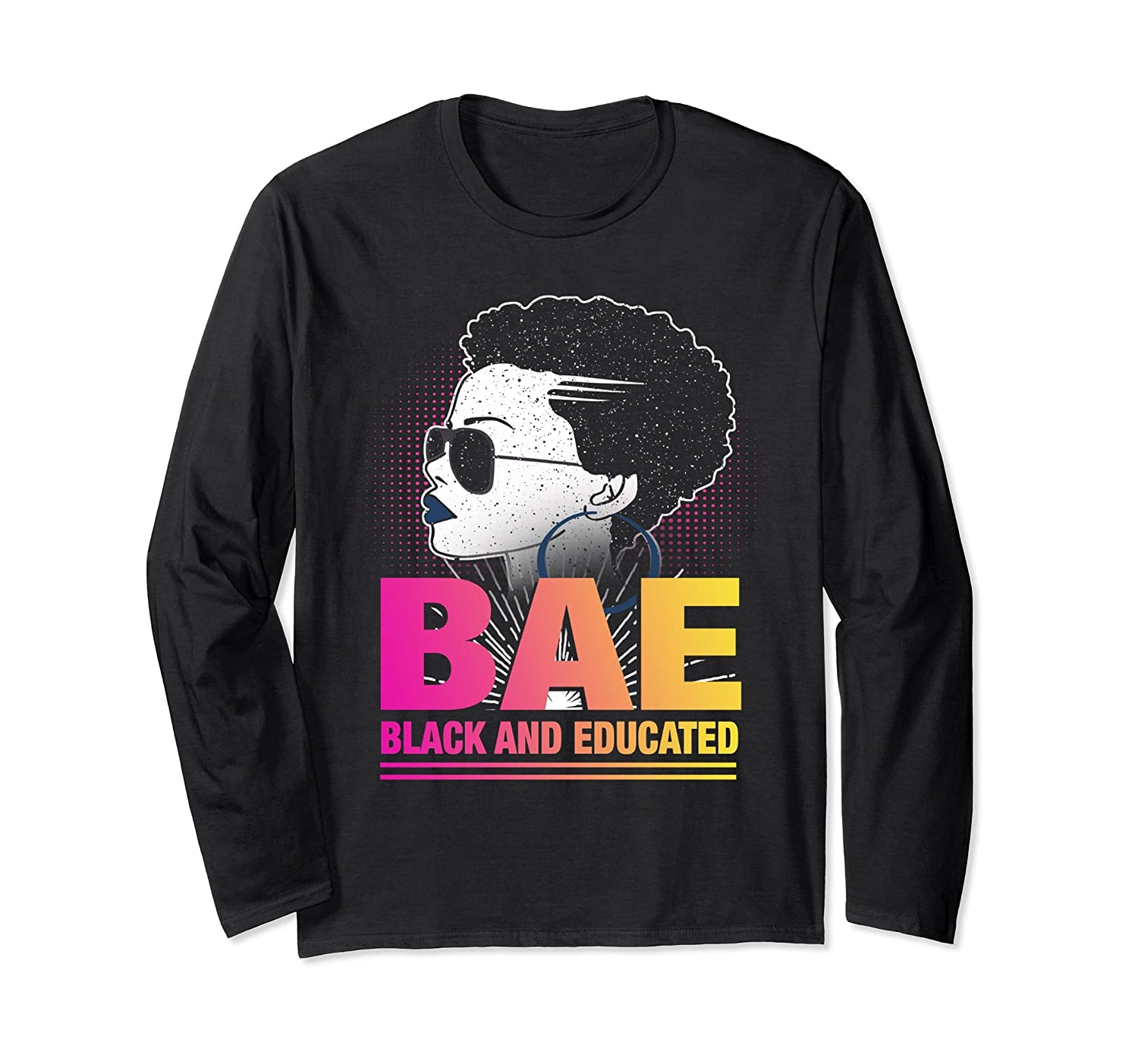 BAE Black And Educated Woman Long Sleeve T-shirts Gift-alottee gift
