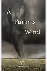 A Furious Wind Kindle Edition