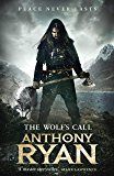 The Wolf's Call: Book One of Raven's Blade