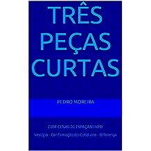 TRêS PEÇAS CURTAS: COM CENAS DE ESPAÇAMENTO Vestígio - Confirmação do Cotidiano - Diferença (Spanish Edition) Aug 19, 2015
