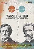 Wagner Vs. Verdi - A Documentary in 6 Parts