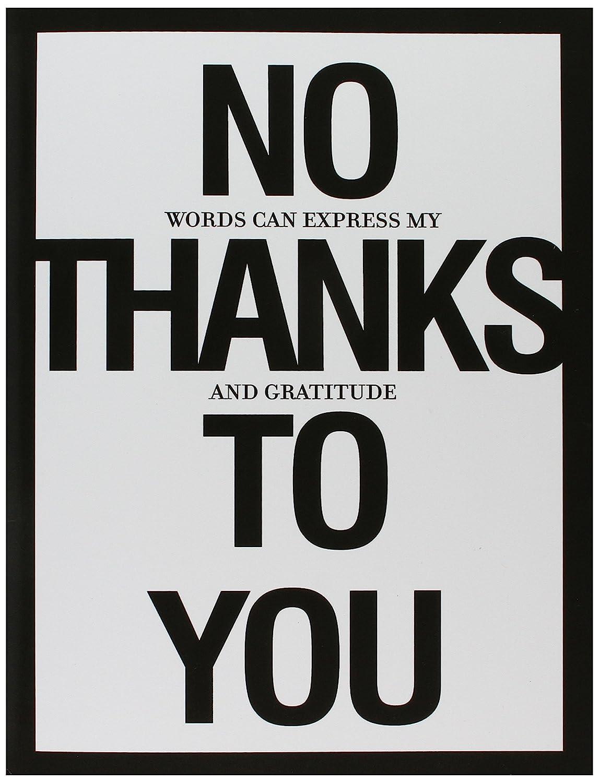 Amazon.: J8680 Jumbo Funny Thank You Card   'No Thanks To You