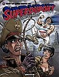 Superdupont, Tome 7 : In Vitro Véritas