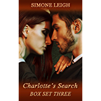 """Charlotte's Search"" Box Set Three: A BDSM Ménage Erotic Romance and Thriller (Charlotte's Search Box Set Book 3) (English Edition)"