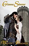 Warrior's Possession (Medieval Warrior's Legends Book 1)