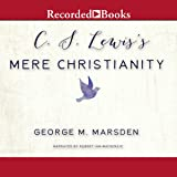 C. S. Lewis's Mere Christianity: A Biography