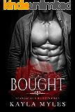 Bought (Scandalous Billionaires Book 1)