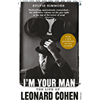 I'm Your Man: The Life of Leonard Cohen (English Edition)