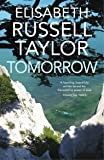 Tomorrow (with a new introduction by Alison Moore)
