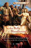 In the Belly of the Bloodhound: Being an Account of a Particularly Peculiar Adventure in the Life of Jacky Faber (Bloody Jack Adventures)