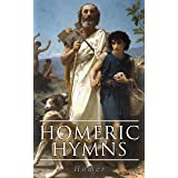 Homeric Hymns: Illustrated Edition - Ancient Greek Hymns Celebrating Individual Gods