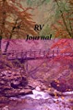 RV Journal: 40 Trip Camping, Mileage Log, Journal, For Your Camp Trailer or Your Motor Home
