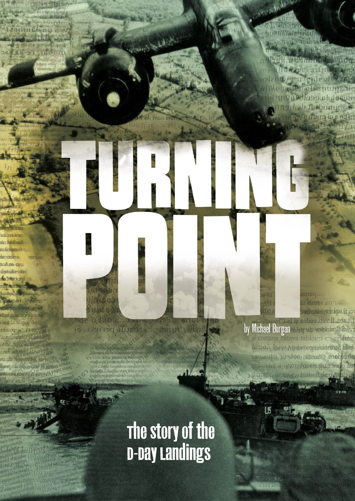 Turning Point: The Story of the D-Day Landings (Tangled History) pdf