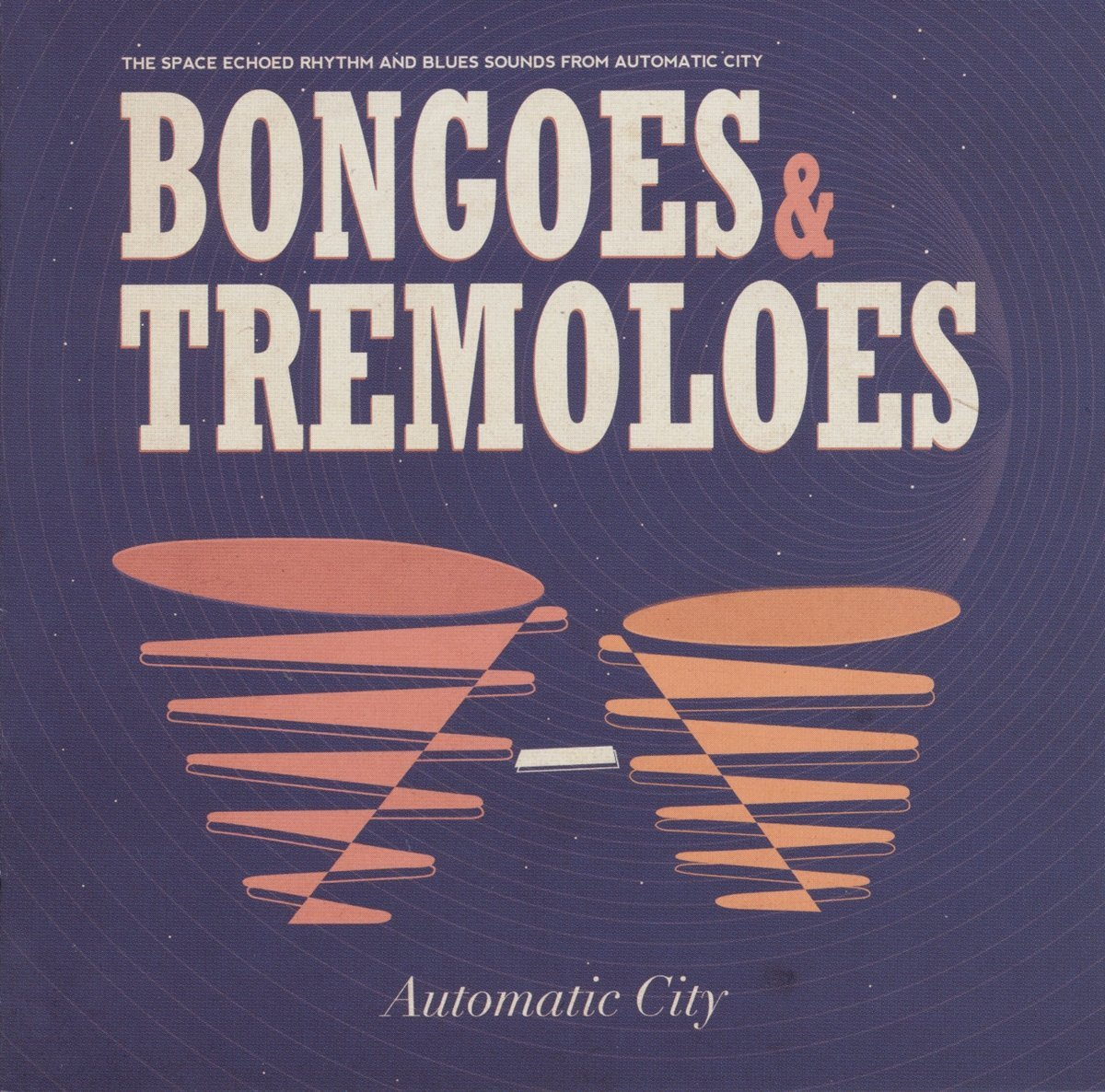 Automatic City - Bongoes & Tremeloes (With CD)