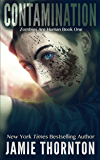 Contamination: Zombies are Human, Book One