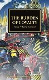 The Burden of Loyalty (Volume 48)