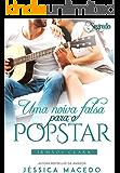 Uma noiva falsa para o popstar (Irmãos Clark Livro 2)