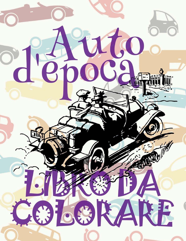 Auto Depoca Auto Disegni Da Colorare Libro Da Colorare