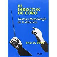 El Director de Coro (RM Libros sobre el
