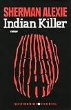 INDIAN KILLER (NOUVELLE EDITION 2013)
