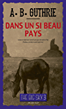 "Dans un si beau pays: Série ""The Big Sky"", tome III"