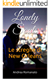 Lonely Souls: Le streghe di New Orleans