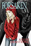 Forsaken (Otherworld Stories series)