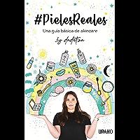 #PielesReales (Spanish Edition)