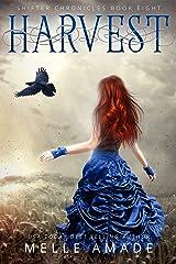 Harvest: An Urban Fantasy Romance (Shifter Chronicles Book 8) Kindle Edition
