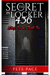 The Secret In Locker 436: Vast Underground. Step In or Fall In. Kindle Edition