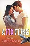 A Fix Fling (The Fix  Book 5)