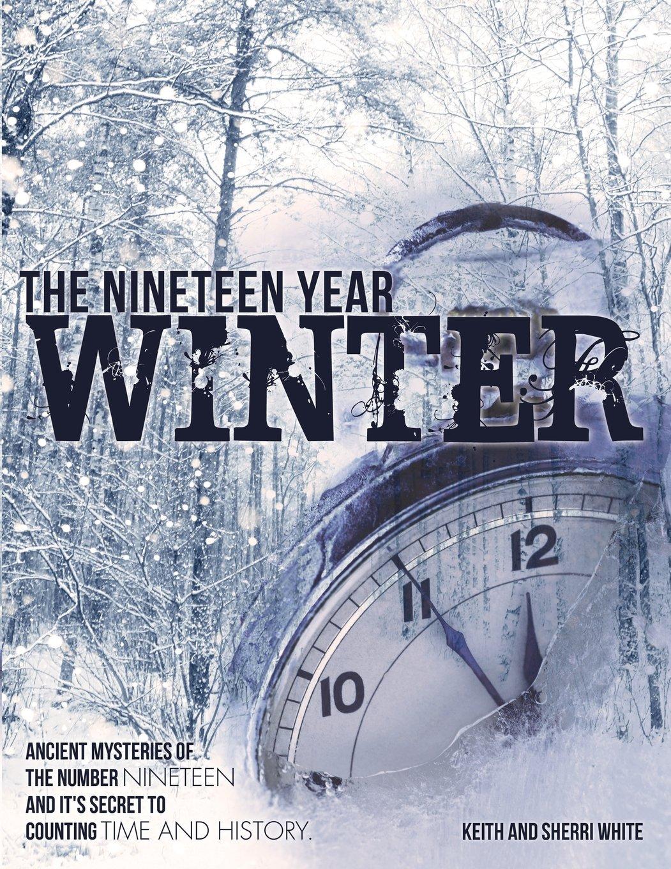 The Nineteen Year Winter by Xulon Press