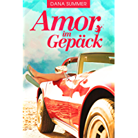 Amor im Gepäck: Liebesroman (German Edition)
