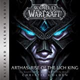 World of Warcraft: Arthas - Rise of the Lich