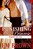 Punishing Miss Primrose, Parts XI - XV: An Erotic Historical Romance (Red Chrysanthemum Boxset Book 3)