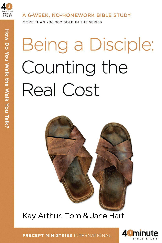 Being A Disciple 40 Minute Bible Studies Kay Arthur Tom Hart