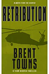 Retribution: A Team Reaper Thriller Kindle Edition