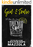 Gin & Tonic: A Romantic Comedy Standalone (The Happy Hour Series Book 2)