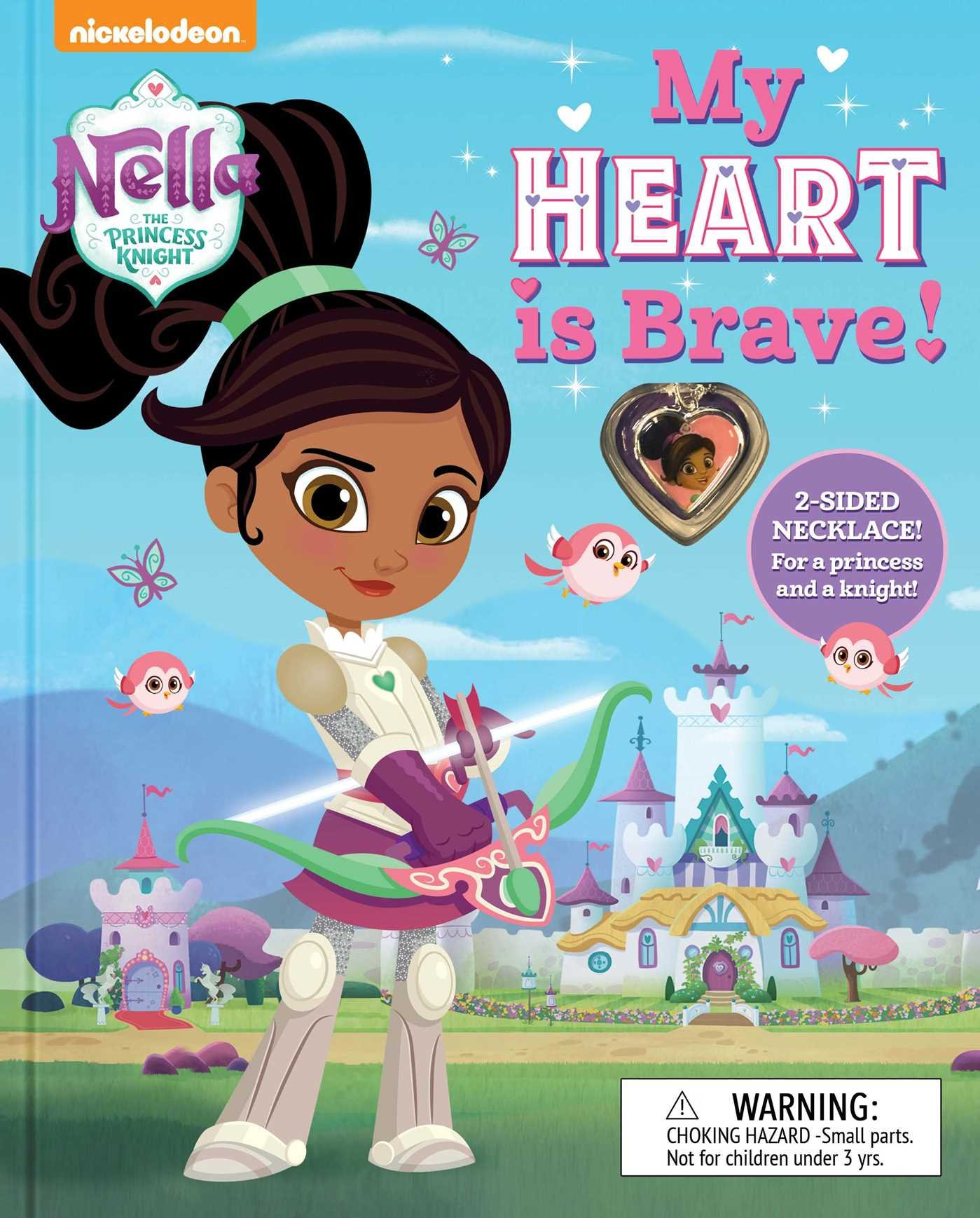 Nella the Princess Knight: My Heart is Brave (BOOK AND JEWELRY)