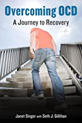 Overcoming OCD: A Journey to Recovery Kindle Edition