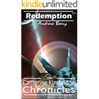 The Catherine Kimbridge Chronicles #2, Redemption